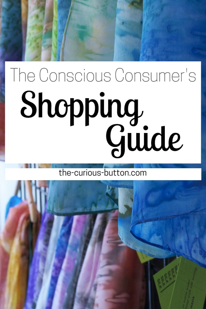 The Conscious Consumer's Shopping Guide | The Curious Button - an ethically conscious lifestyle blog.