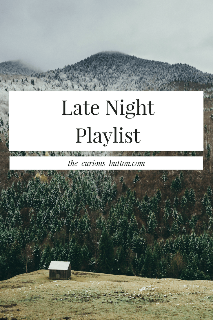 Calm Late Night Playlist | The Curious Button