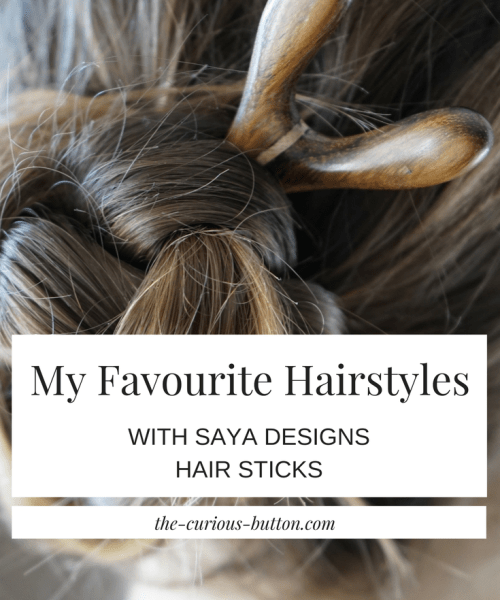 My Favourite Hairstyles with Saya Designs | The Curious Button