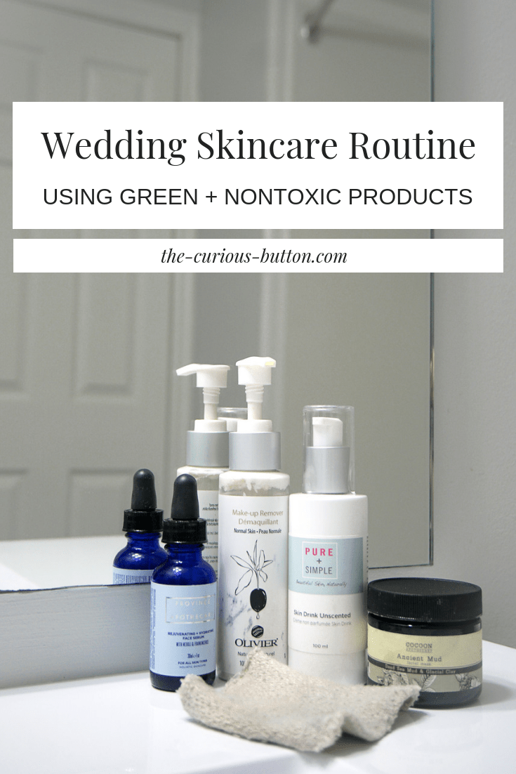 My Wedding Skincare Routine | The Curious Button