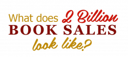 what-does-22-million-book-sales-look-like_531d8dbdb685d1
