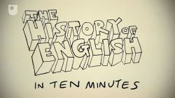 The History of English in Ten Minutes (video) Blast from the Past humor
