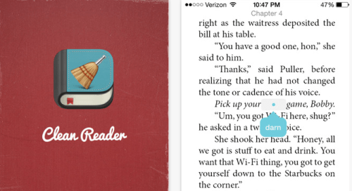 Clean Reader Offers a Profanity-Free Reading Experience Censorship e-Reading Software Language