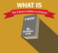 Beware the eBook Catfish eBookstore Fraud
