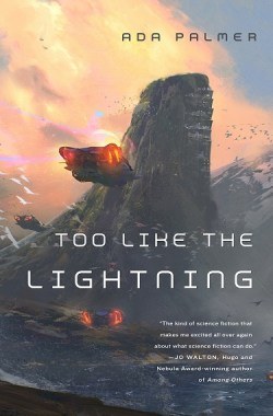 """Tor.com's eBook of the Month is """"Too Like the Lightning"""" - Get it While It's Hot Freebies"""