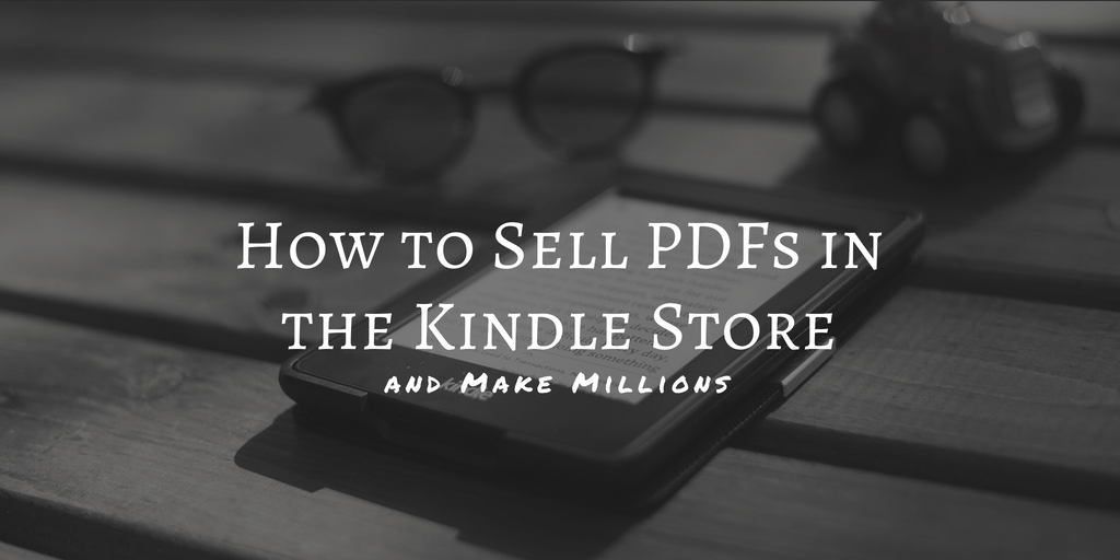 How to Upload a PDF to the Kindle Store, and Sell It | The