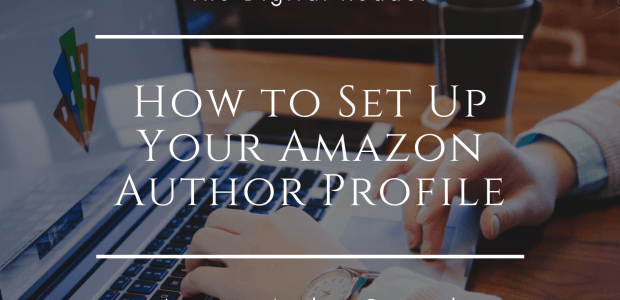 How to Set Up and Edit Your Amazon.com Author Profile Kindle (platform) Marketing Self-Pub