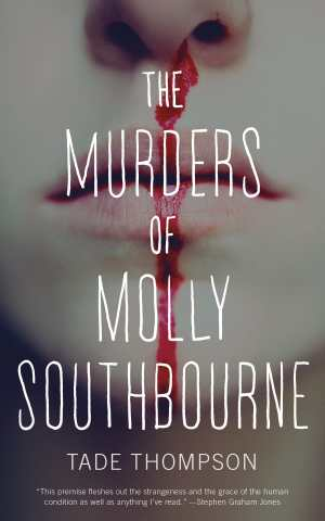 """Tor.com's Free eBook for the Month of June is Tade Thompson's """"The Murders of Molly Southbourne"""" Freebies"""
