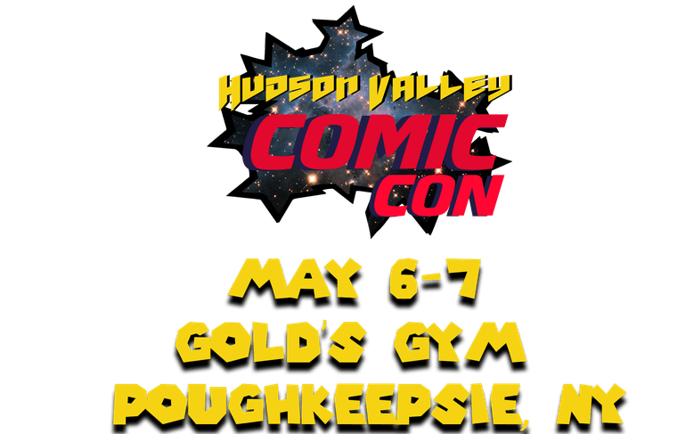 HUDSON VALLEY COMIC CON 2017 RECAP