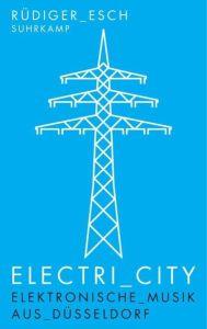 Electri_City - das alles entscheidende Buch zum Thema von Rudi Esch