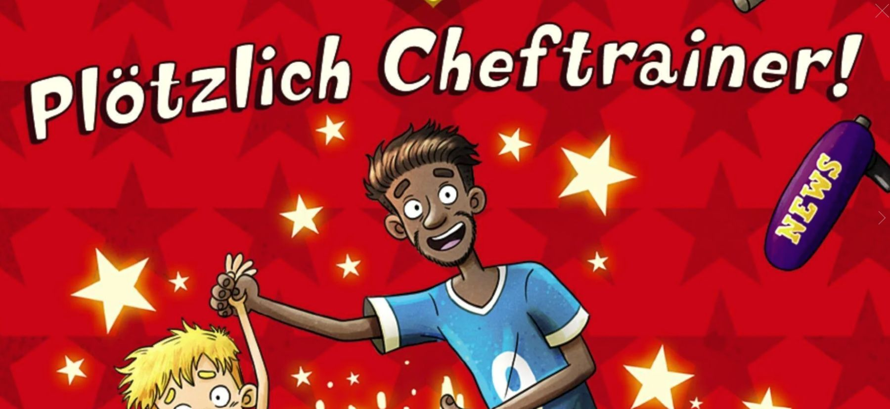 Plötzlich Cheftrainer: Teil der lustigen Kinderbuchreihe über Fußball für Jungen und Mädchen ab 9 Jahre (Loewe Verlag)