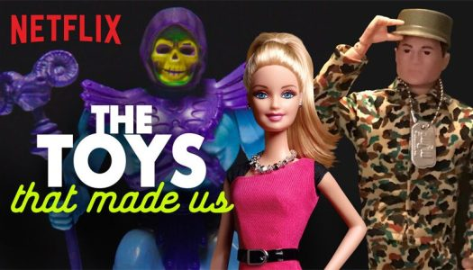Seen It Now: Netflix's 'The Toys That Made Us'