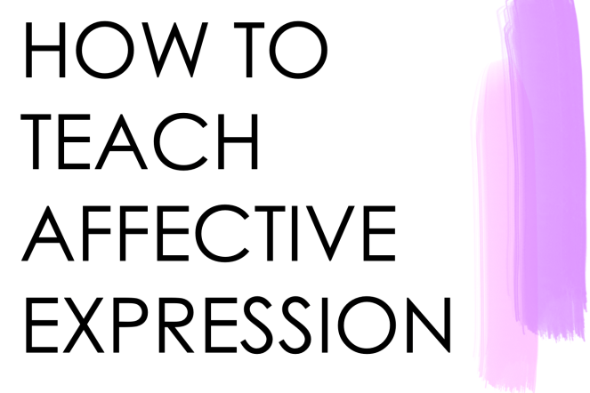 Teaching Affective Expression