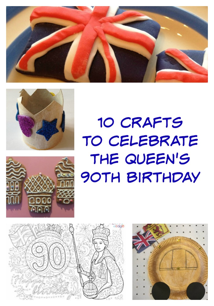 10 crafts to celebrate the queen's 90th birthday