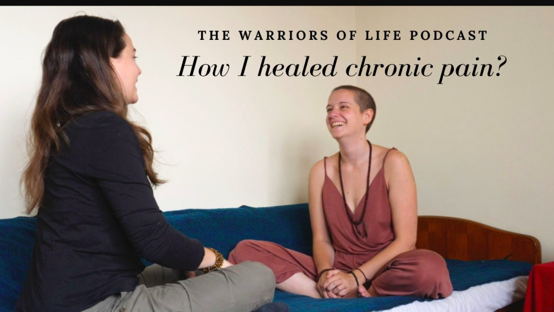 how I healed chronic pain