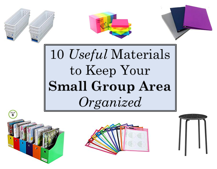 10 Useful Materials to Keep Your Small Group Area Organized
