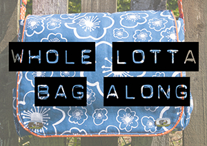 Whole Lotta Bag Along Day 4