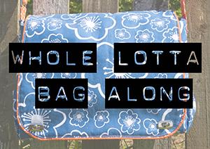 Whole Lotta Bag Along Day 6