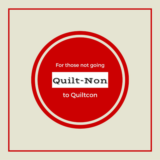 Not Going To Quilt Con?