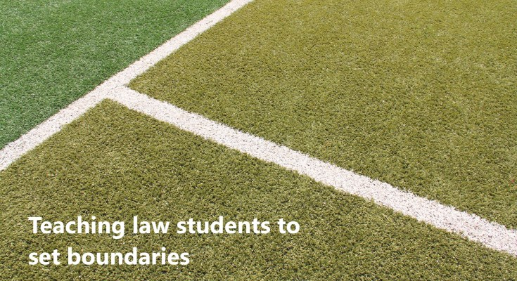 Teaching law students to set boundaries
