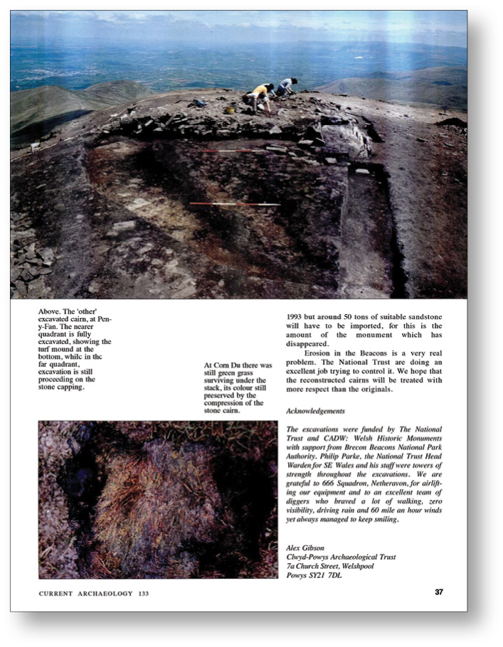 RIGHT CA 113 provided a bird's-eye view of excavations taking place at Pen y Fan and Corn Du, the two highest peaks in the Brecon Beacons.