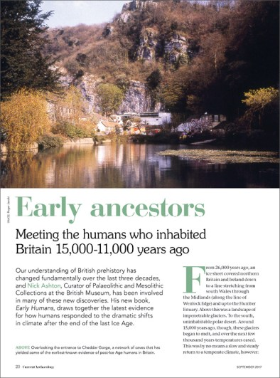 FAR LEFT CA 197 brought news from Creswell Crags of the discovery of the first cave art to be found in Britain. LEFT CA returned to the Crags in issue 330, with a survey of Palaeolithic sites in Britain.