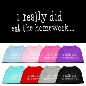 I Really Did Eat the Homework Screen Print Dog Shirt   The Pet Boutique