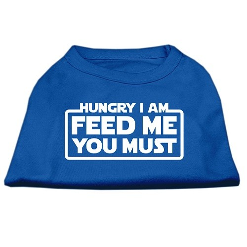 Hungry I Am, Feed Me You Must Screen Print Dog Shirt - Blue | The Pet Boutique