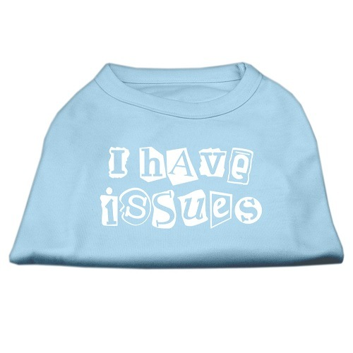 I Have Issues Screen Print Dog Shirt - Baby Blue | The Pet Boutique