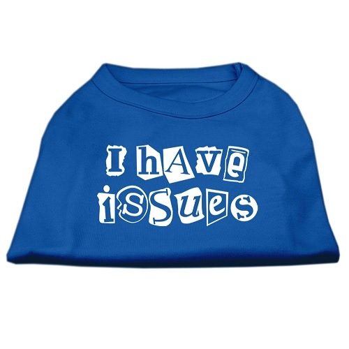 I Have Issues Screen Print Dog Shirt - Blue | The Pet Boutique