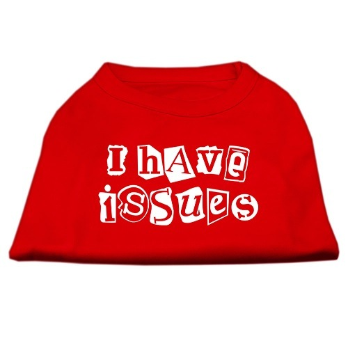I Have Issues Screen Print Dog Shirt - Red | The Pet Boutique