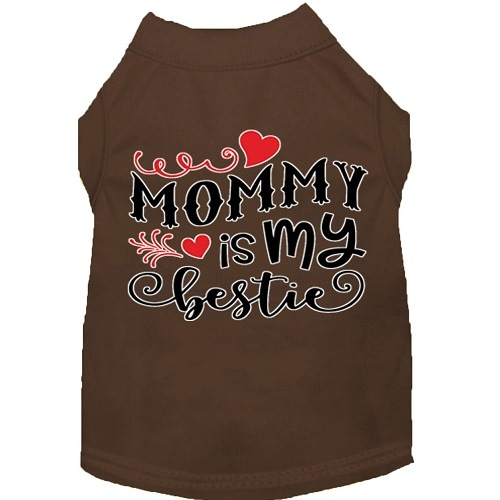 Mommy Is My Bestie Screen Print Dog Shirt - Brown   The Pet Boutique
