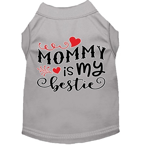 Mommy Is My Bestie Screen Print Dog Shirt - Grey   The Pet Boutique