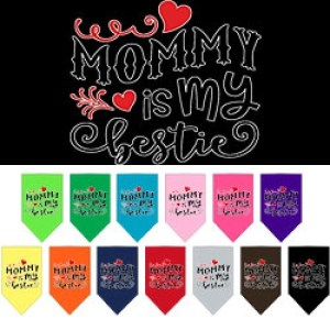 Mommy Is My Bestie Screen Print Pet Bandana | The Pet Boutique