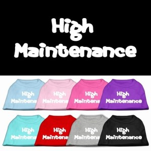 High Maintenance Screen Print Pet Shirt | The Pet Boutique