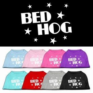 Bed Hog Screen Print Dog Shirt | The Pet Boutique