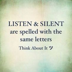 254796-Listen-Silent-Are-Spelled-With-The-Same-Letters-Think-About-It