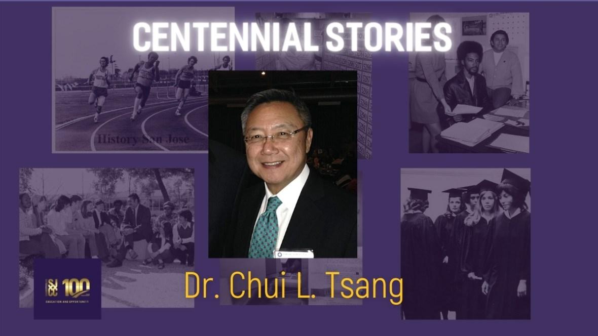 Centennial Stories: Dr. Chui L. Tsang