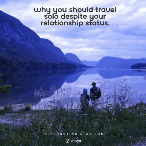 why travel solo, solo travel advice