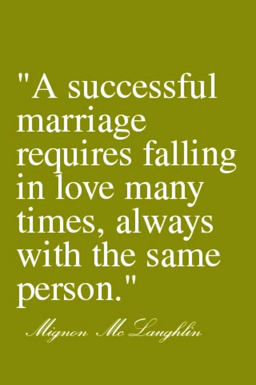 good-marriage-quotes-a-successful-marriage-requires-falling-in-love-many-times-always-with-the-same-person-marriage-quotes-for-friends-card