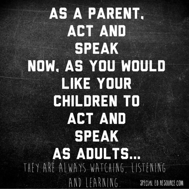 Your-Children-Are-Watching-And-Learning-From-You