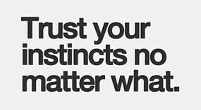 Trust-your-instincts-quote