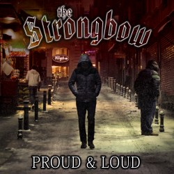 Cover - Proud & Loud - The Strongbow Rockband