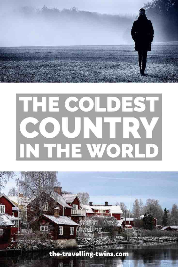 The Coldest Country In The World