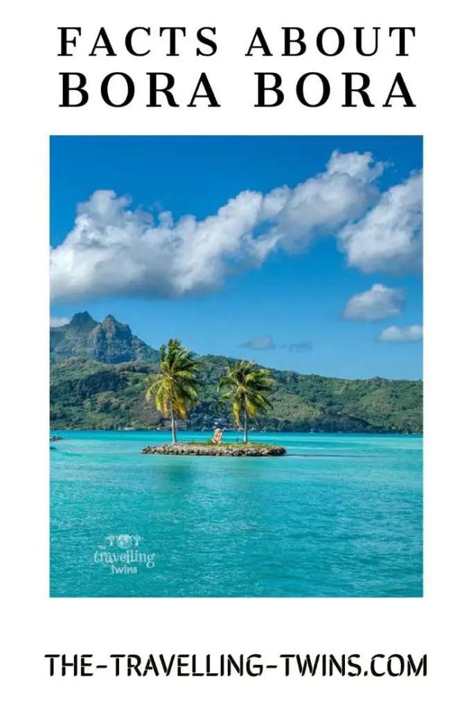 interesting facts about Bora Bora