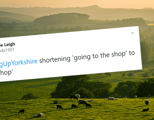 13 Tweets That Sum Up Exactly What It Was Like Growing Up In Yorkshire