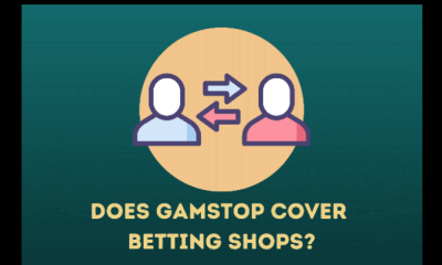 Does GamStop Cover Betting Shops?