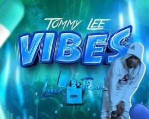 Tommy Lee Sparta - Vibes Mp3 Download