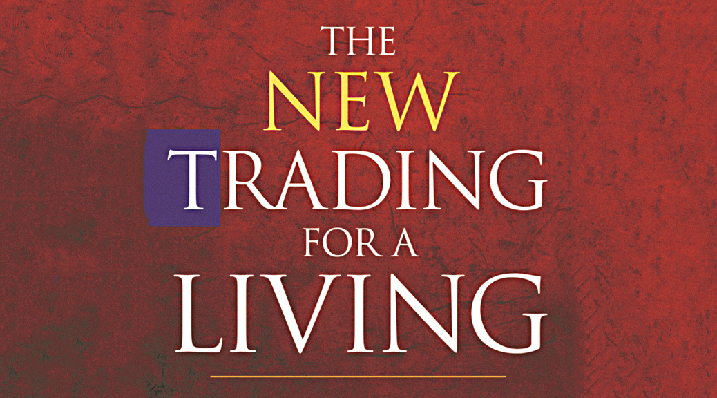 Trading For A Living #2 - More Psychology and Charts