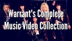 Warrant - The Complete Music Video Collection (1989-2017)